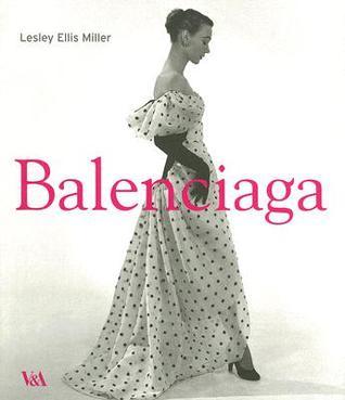 Balenciaga Lesley Ellis Miller