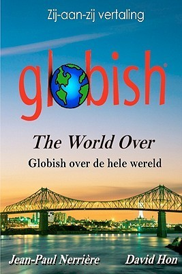 Globish Over de Hele Wereld: Globish the World Over  by  Jean-Paul Nerri Re
