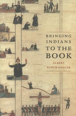 Bringing Indians to the Book Albert Furtwangler
