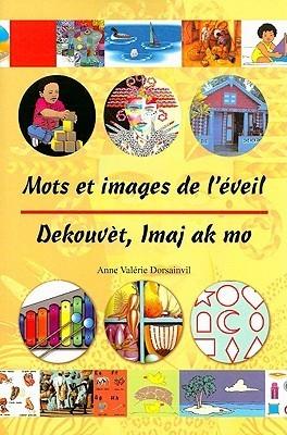 Mots Et Images de LEveil (Multilingual Edition) Anne V. Dorsainvil