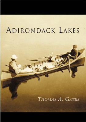 Adirondack Lakes  by  Thomas A. Gates