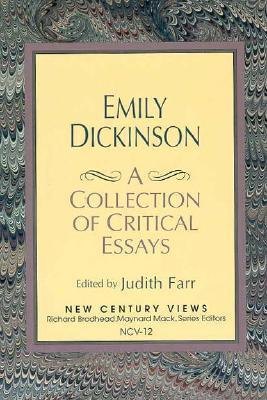 Emily Dickinson: A Collection of Critical Essays Judith Farr
