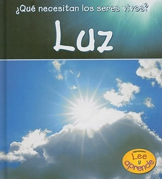 Luz = Light  by  Victoria Parker
