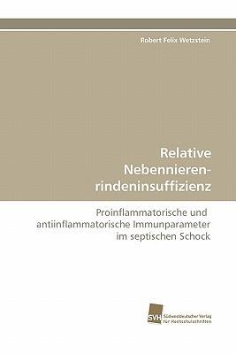 Relative Nebennierenrindeninsuffizienz Robert Felix Wetzstein