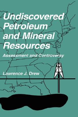 Oil and Gas Forecasting: Reflections of a Petroleum Geologist  by  Lawrence J. Drew