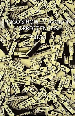 Hugos How to Avoid Incorrect English  by  Hugos Language Books