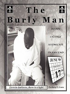 The Burly Man  by  Zachary Lewis