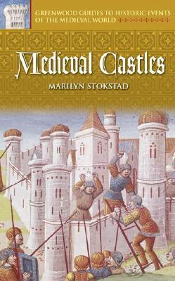Medieval Castles Marilyn Stokstad