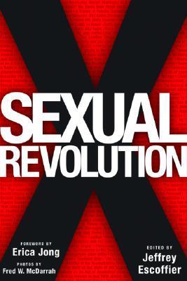 Sexual Revolution  by  Jeffrey Escoffier