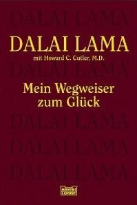 Mein Wegweiser zum Glück.  by  Dalai Lama XIV