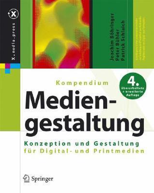 Der Mediengestalter: Set Kompendium Und Workshop Mediengestaltung F R Digital- Und Printmedien 1. Auflagen Joachim Böhringer
