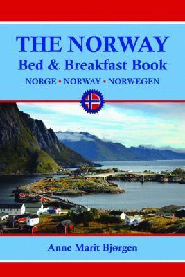 The Norway Bed & Breakfast Book  by  Anne Marit Bjorgen