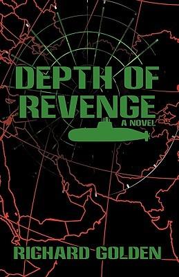 Depth of Revenge  by  Richard Golden