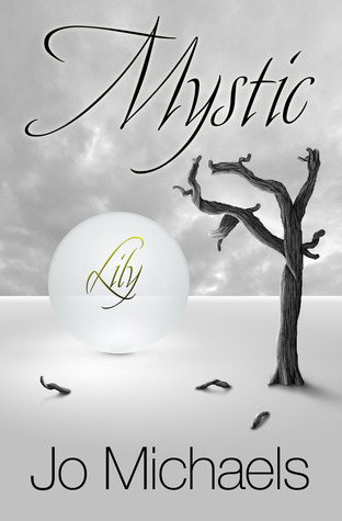 Lily (Mystic, #2) Jo Michaels