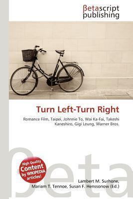 Turn Left-Turn Right NOT A BOOK
