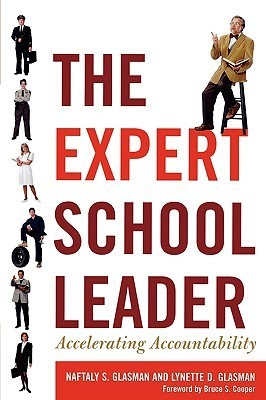 Expert School Leader: Accelerating Accountability Naftaly S. Glasman