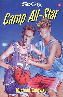Camp All Star (Sports Stories Series)  by  Michael Coldwell