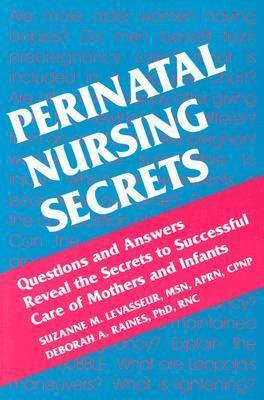 Perinatal Nursing Secrets Suzanne M. Levasseur