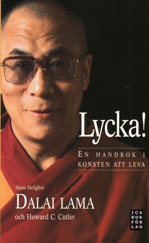 Lycka! En handbok i konsten att leva  by  Dalai Lama XIV