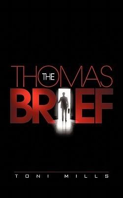 The Thomas Brief Toni Mills