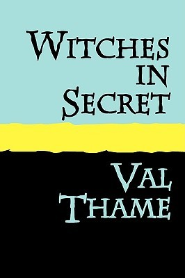 Witches in Deed  by  Val Thame