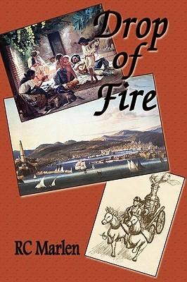 Drop of Fire R.C. Marlen