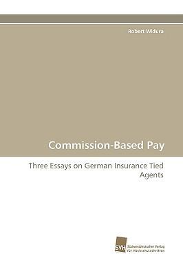 Commission-Based Pay Robert Widura