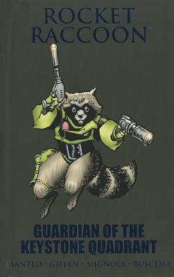 Rocket Raccoon: Guardian of the Keystone Quadrant  by  Bill Mantlo
