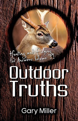 Outdoor Truths Gary Miller