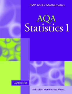 Statistics 1 for Aqa School Mathematics Project