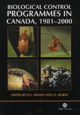 Biological Control Programmes in Canada, 1981-2000 P. Mason