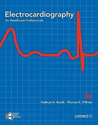 Electrocardiography, 3e with Student CD  by  Kathryn Booth