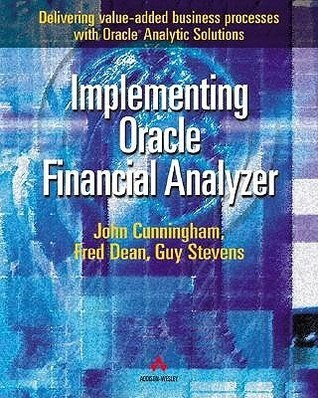 Implementing Oracle Financial Analyzer John  Cunningham