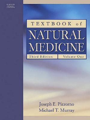 Textbook of Natural Medicine E-Dition: Text with Continually Updated Online Reference, 2-Volume Set  by  Joseph E. Pizzorno