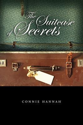 The Suitcase of Secrets  by  Connie Hannah