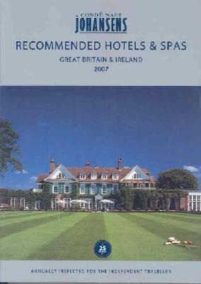 Recommended Hotels & Spas Great Britain & Ireland  by  Conde Nast Johansens