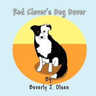 Red Clovers Dog Dover Beverly J. Olsen