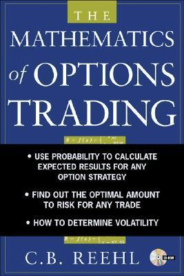 The Mathematics of Options Trading C.B. Reehl