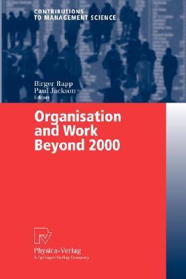 Organisation and Work Beyond 2000 Matthias J. Steinhart