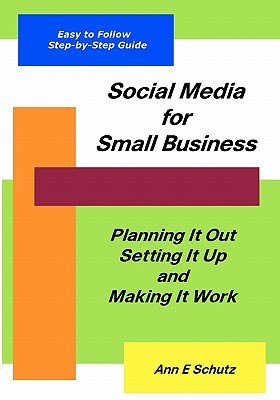 The DIY Guide to LinkedIn for Small Business Ann E. Schutz