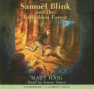 Samuel Blink and the Forbidden Forest - Audio Library Edition  by  Matt Haig