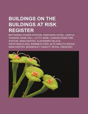 Buildings on the Buildings at Risk Register: Battersea Power Station, Westgate Hotel, Castle Howard, Bank Hall, Cutty Sark Source Wikipedia
