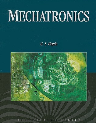 Mechatronics [With CDROM] G. Hegde