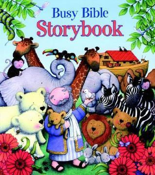 Busy Bible Storybook  by  Jill Roman Lord
