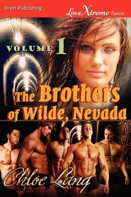The Brothers of Wilde, Nevada: Volume 1 (The Brothers of Wilde, Nevada #1-2)  by  Chloe Lang