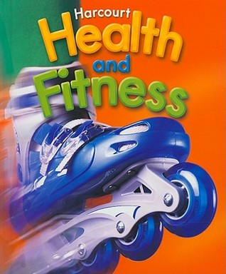 Harcourt Health And Fitness  by  Lisa Bunting