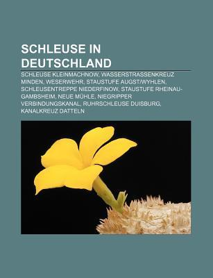 Schleuse in Deutschland: Schleuse Kleinmachnow, Wasserstra Enkreuz Minden, Weserwehr, Staustufe Augst-Wyhlen, Schleusentreppe Niederfinow  by  Source Wikipedia