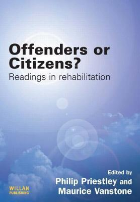 Rehabilitating Offenders: Key Readings Philip Priestly