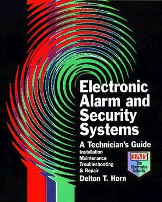 Electronic Alarm and Security Systems  by  Delton T. Horn