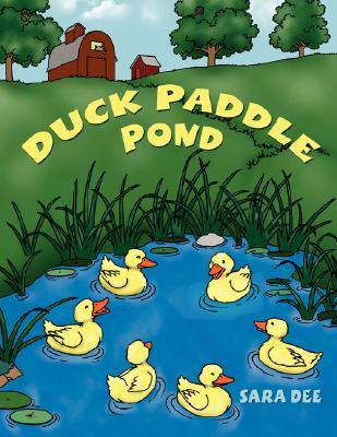 Duck Paddle Pond  by  Sara Dee